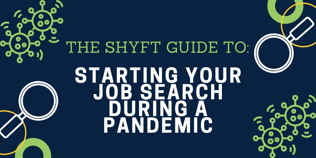 Tips for Starting Your Job Search During the COVID-19 Pandemic