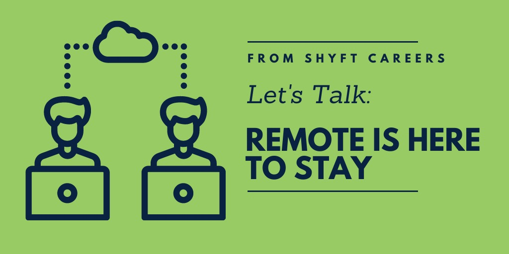 Don't Go Back to the Future. The Remote Aspect is Here to Stay.